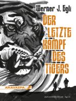 Der letzte Kampf des Tigers