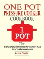 One Pot Pressure Cooker Cookbook