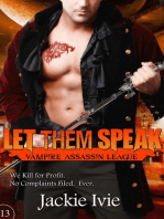 Let Them Speak (Vampire Assassin League, #13)