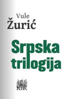 Srpska trilogija