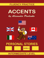 Accents, Personal Stories, Fluency Practice Series, Intermediate Level, Volume 7