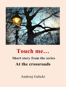 Touch me...: Mystery Short Story