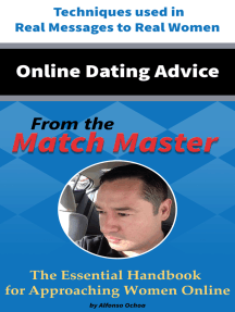 Online Dating Advice from the Match Master: The Essential Handbook for Approaching Women Online