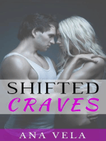 Shifted Craves
