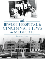 The Jewish Hospital & Cincinnati Jews in Medicine