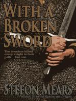 With a Broken Sword