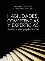 Habilidades, competencias y experticias: Más allá del saber qué y el saber cómo
