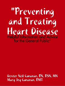 """""""Preventing and Treating Heart Disease: Helpful Information and Advice for the General Public"""""""