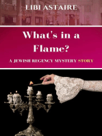 What's in a Flame? A Jewish Regency Mystery Story