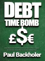 Debt Time Bomb! Debt Mountains
