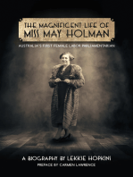 Magnificent Life of Miss May Holman Australia's First Female Labor Parliamentarian