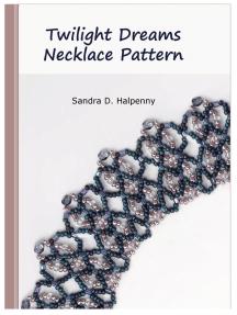 Twilight Dreams Necklace Pattern
