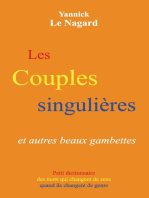Les couples singulières et autres beaux gambettes