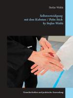 Selbstverteidigung mit dem Kubotan / Palm Stick by Stefan Wahle