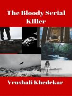 The Bloody Serial Killer