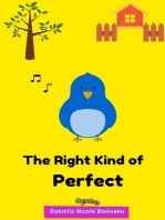 The Right Kind of Perfect