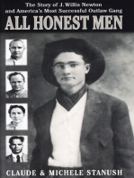 All Honest Men: The Story of J. Willis Newton and America's Most Successful Outlaw Gang