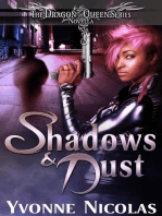 Shadows & Dust (The Dragon Queen Series)