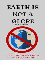 Earth is Not a Globe