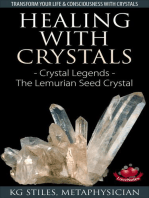 Healing with Crystals - Crystal Legends - The Lemurian Seed Crystals