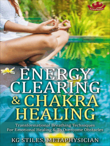 Energy Clearing & Chakra Healing Transformational Breathing Techniques for Emotional Healing & to Overcome Obstacles: Healing & Manifesting Meditations