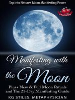 Manifesting with the Moon - Plus+ New & Full Moon Rituals and The 21-Day Manifesting Guide