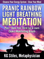 Pranic Rainbow Light Breathing Meditation Plus+ Open Your Third Eye & Learn Chakra Manifesting Breath