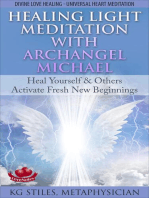 Healing Light Meditation with Archangel Michael Heal Yourself & Others Activate Fresh New Beginnings Divine Love Healing Universal Heart Meditation