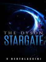 The Dyson Stargate 1st Ed.