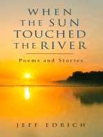 When the Sun Touched the River