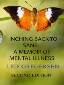 Inching Back To Sane: A Memoir of Mental Illness