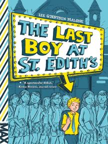 The Last Boy at St. Edith's
