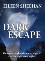 Dark Escape