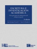 Escritura e investigación académica: Una guía para la elaboración del trabajo de grado: Segunda Edición