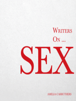 Writers on... Sex (A Book of Quotes, Poems and Literary Reflections)