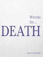 Writers on... Death