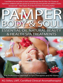 Pamper Body & Soul Essential Oil Natural Beauty & Health Spa Treatments: Essential Oil Spa