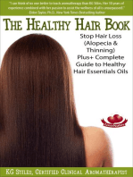 The Healthy Hair Book Stop Hair Loss (Alopecia & Thinning) Plus+ Complete Guide to Healthy Hair Essential Oils