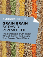 A Joosr Guide to... Grain Brain by David Perlmutter