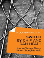 A Joosr Guide to... Switch by Chip and Dan Heath