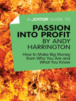 A Joosr Guide to… Passion into Profit by Andy Harrington