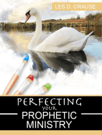 Perfecting Your Prophetic Ministry
