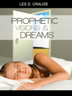 Prophetic Visions and Dreams - Interpreting Inner Revelations