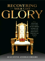 Recovering Your Lost Glory
