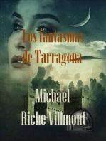 Los fantasmas de Tarragona