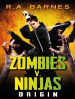 Zombies v. Ninjas