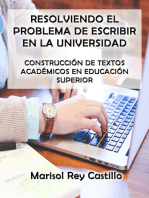 Resolviendo el Problema de Escribir en la Universidad