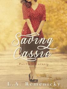 Saving Cassie: Fairfield Corners, #1