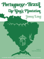 Portuguese Brazil: The King's Plantation