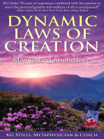 Dynamic Laws of Creation Manifesting Abundance